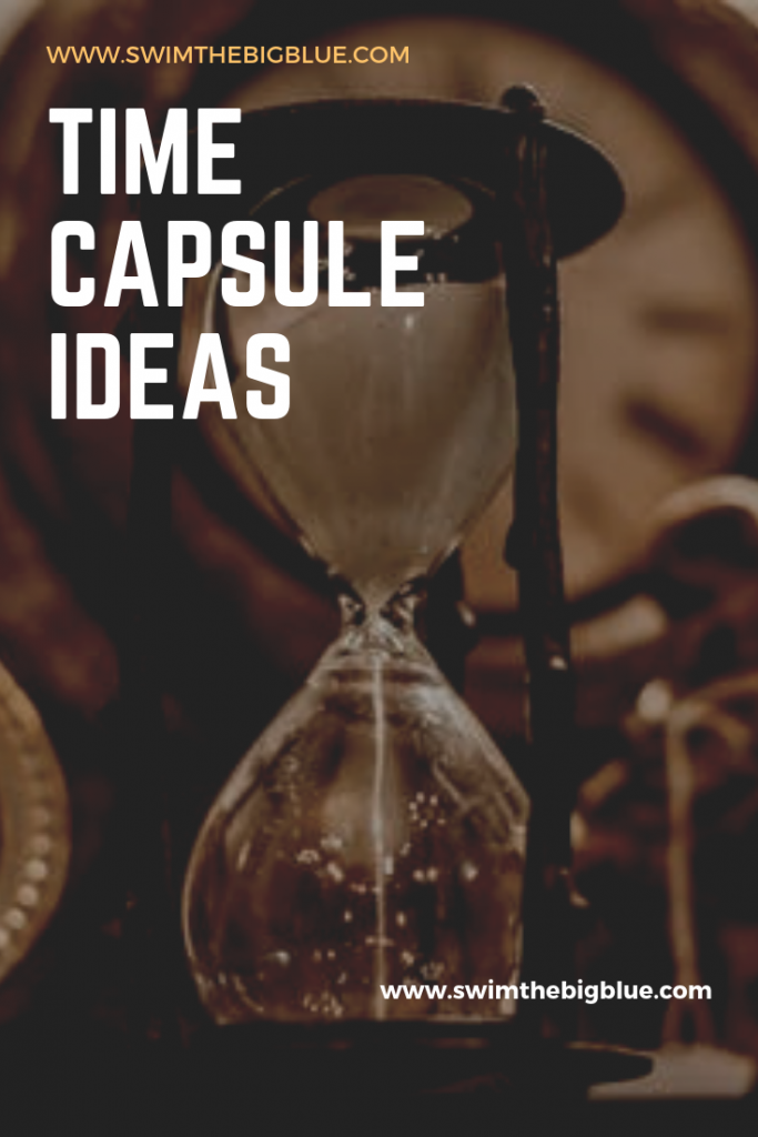Time Capsule 2019 Ideas 7 Time Capsule Ideas (Easy Guide to Make Memorable Time Capsule)