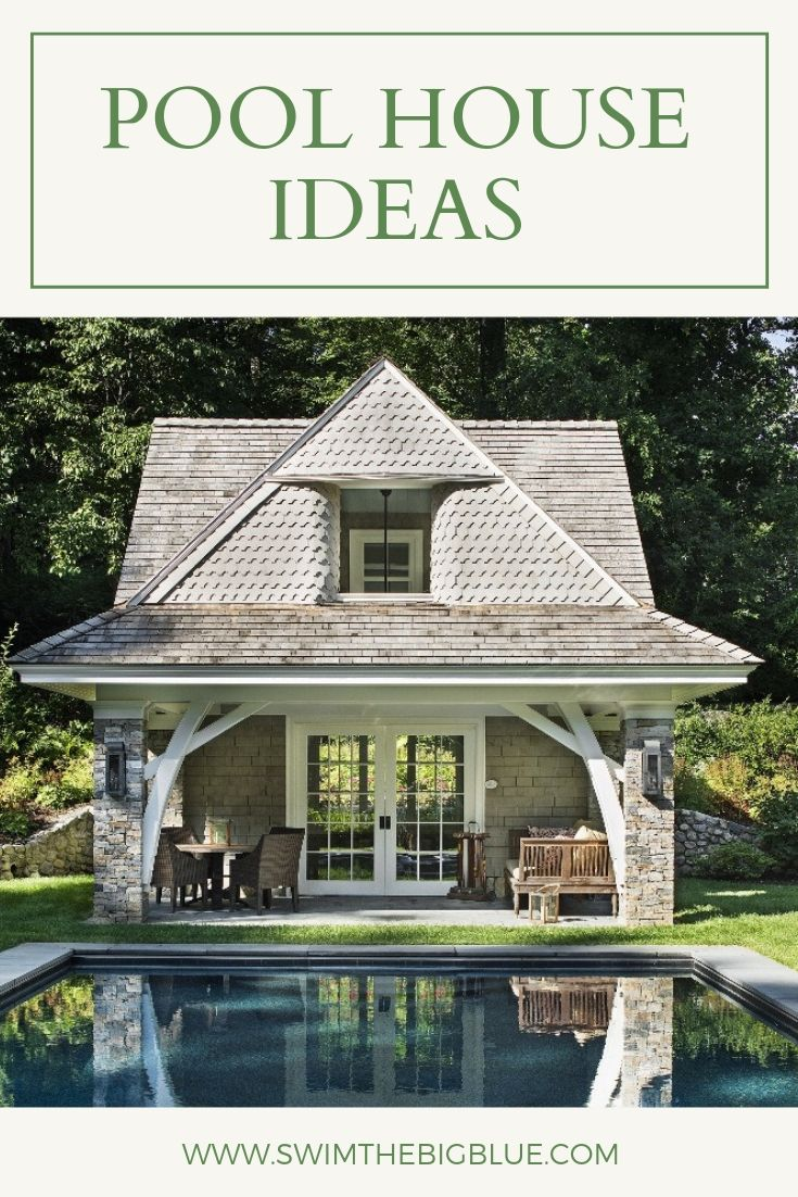 25 Most Popular Pool House Ideas for Relaxing Retreat