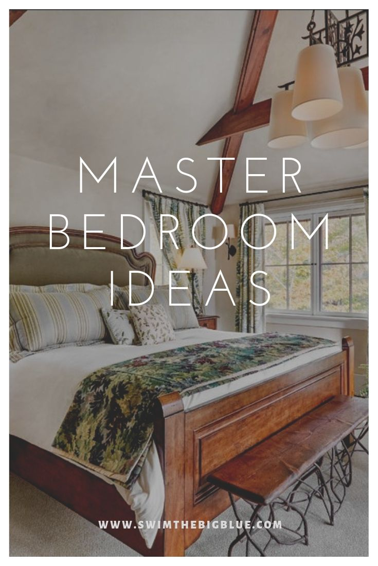 30 MASTER BEDROOM IDEAS THAT WILL BLOW YOUR MIND