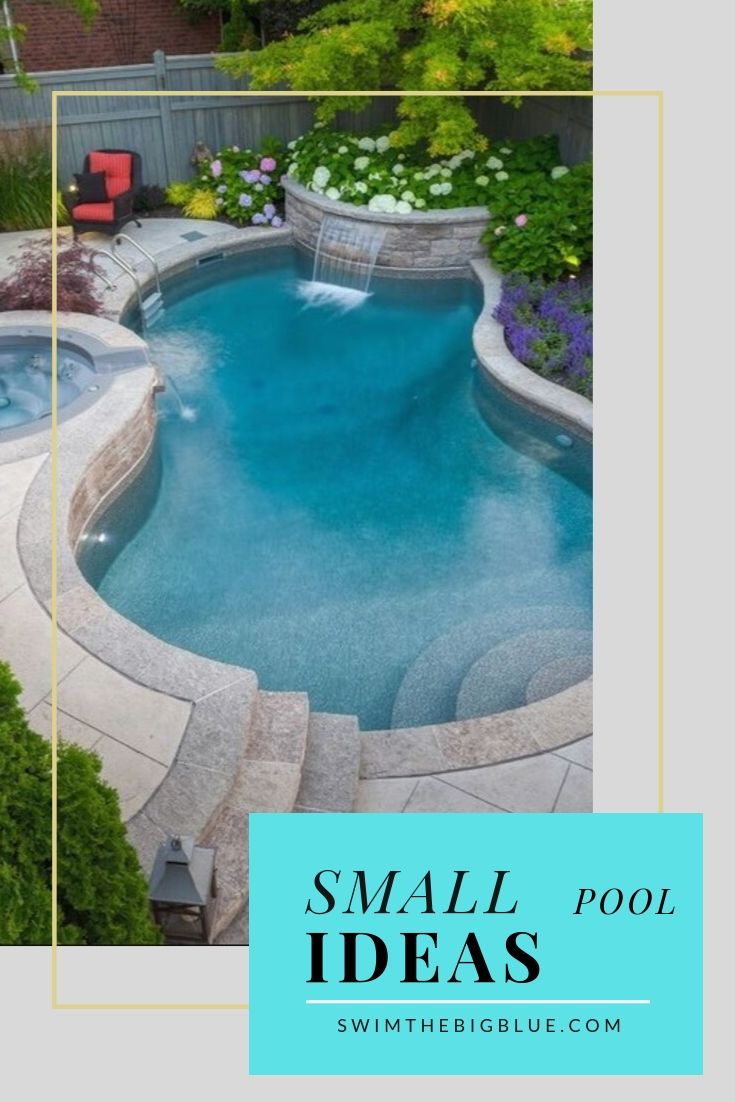 30 Small Pool Ideas to Freshen your Summer (Inground, Above ground, Backyard)