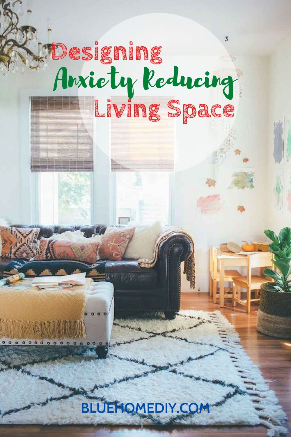 Designing an Anxiety Reducing Living Space